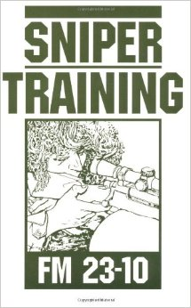 FIELD MANUAL 23-10 SNIPER TRAINING